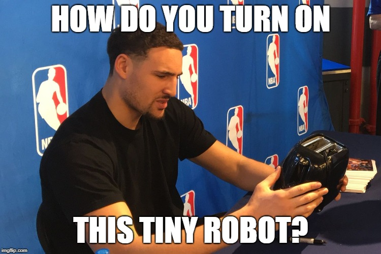 Chicken Week, April 2-8, A JBmemegeek & giveuahint Event! | HOW DO YOU TURN ON THIS TINY ROBOT? | image tagged in klay thompson toaster,chicken week,robot chicken,tiny,robot,dank memes | made w/ Imgflip meme maker