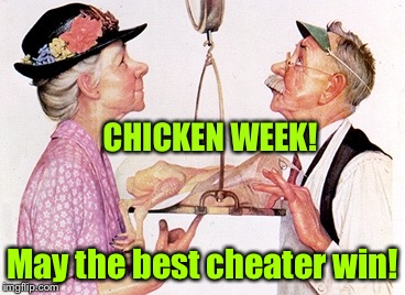 A new twist by an old pic | CHICKEN WEEK! May the best cheater win! | image tagged in memes,chicken week,norman rockwell,cheaters,scale,weigh | made w/ Imgflip meme maker