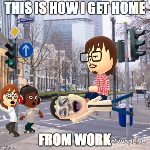 THIS IS HOW I GET HOME FROM WORK | image tagged in swag travel | made w/ Imgflip meme maker