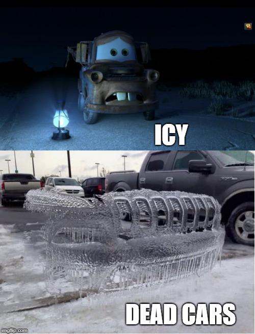 Icy dead cars | ICY DEAD CARS | image tagged in cars,ice ice baby | made w/ Imgflip meme maker