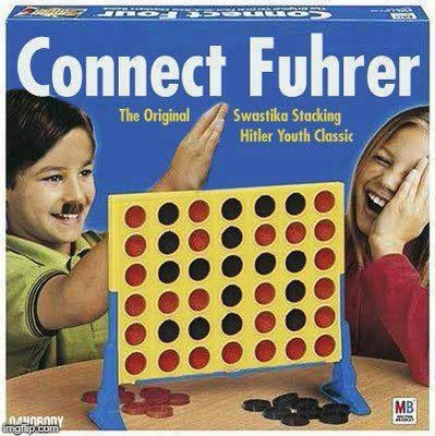 Connect Fuhrer | image tagged in furher,memes,connect four,hitler | made w/ Imgflip meme maker