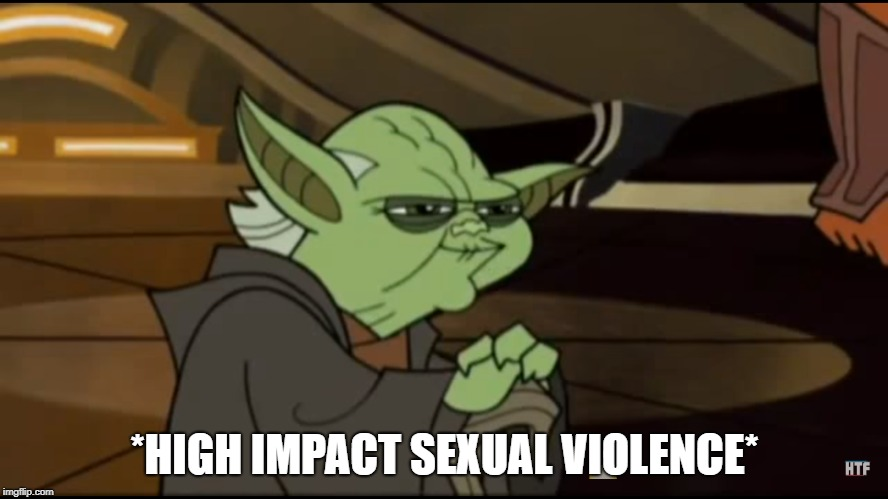 *HIGH IMPACT SEXUAL VIOLENCE* | image tagged in nsfw | made w/ Imgflip meme maker