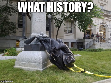 WHAT HISTORY? | made w/ Imgflip meme maker