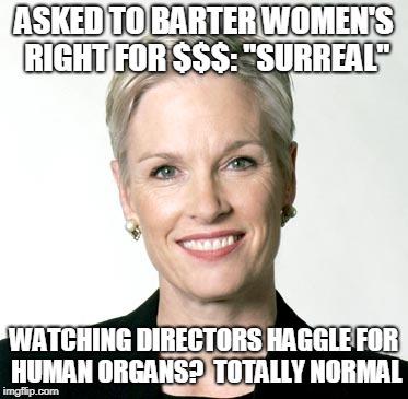 "ASKED TO BARTER WOMEN'S RIGHT FOR $$$: ""SURREAL"" WATCHING DIRECTORS HAGGLE FOR HUMAN ORGANS?  TOTALLY NORMAL 