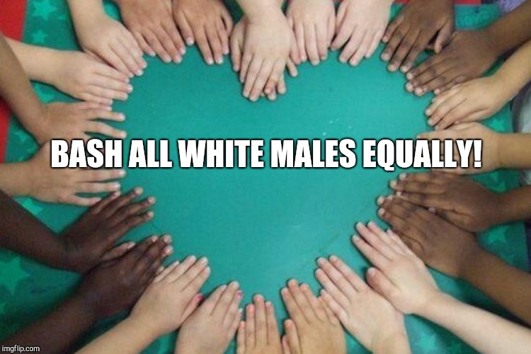 BASH ALL WHITE MALES EQUALLY! | made w/ Imgflip meme maker