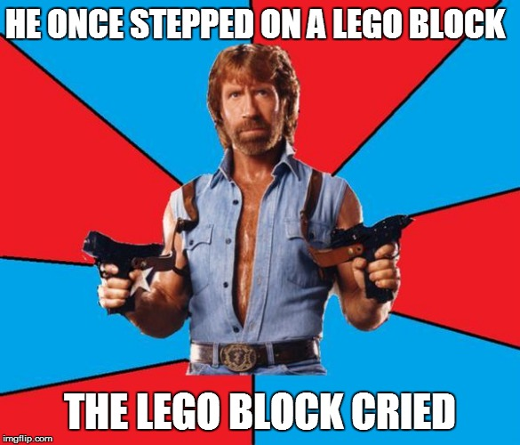 HE ONCE STEPPED ON A LEGO BLOCK THE LEGO BLOCK CRIED | made w/ Imgflip meme maker