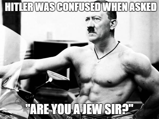 "Hilter the Juicer | HITLER WAS CONFUSED WHEN ASKED ""ARE YOU A JEW SIR?"" 