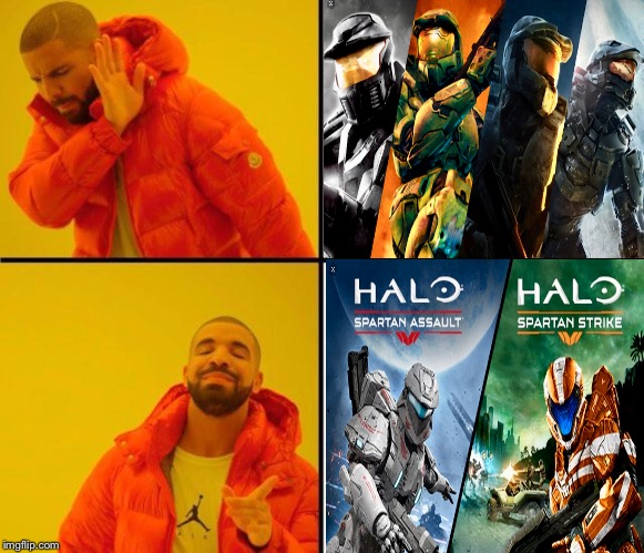Halo Drake | image tagged in drake meme | made w/ Imgflip meme maker
