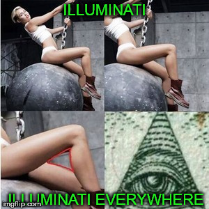 ILLUMINATI ILLUMINATI EVERYWHERE | made w/ Imgflip meme maker