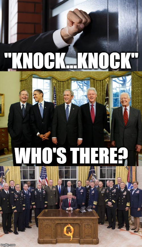 "who's there? QANON! | ""KNOCK...KNOCK"" WHO'S THERE? 