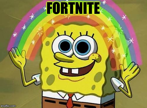 spongebob rainbow | FORTNITE | image tagged in spongebob rainbow | made w/ Imgflip meme maker