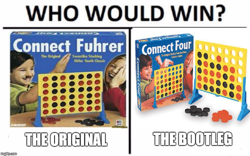 Who Would Win? Meme | THE ORIGINAL THE BOOTLEG | image tagged in memes,who would win | made w/ Imgflip meme maker