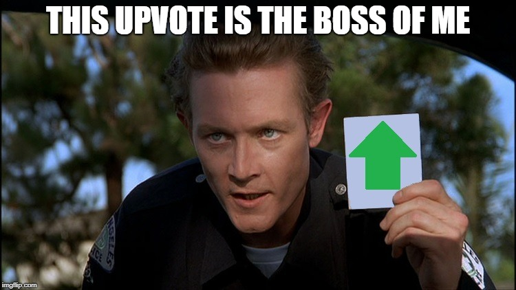 t2 | THIS UPVOTE IS THE BOSS OF ME | image tagged in t2 | made w/ Imgflip meme maker