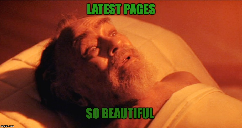 LATEST PAGES SO BEAUTIFUL | made w/ Imgflip meme maker