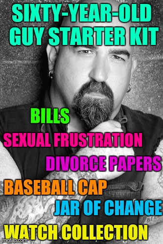 Sixty-year-old guy starter kit |  SIXTY-YEAR-OLD GUY STARTER KIT; BILLS; SEXUAL FRUSTRATION; DIVORCE PAPERS; BASEBALL CAP; JAR OF CHANGE; WATCH COLLECTION | image tagged in bald biker,starter pack,x starter pack | made w/ Imgflip meme maker
