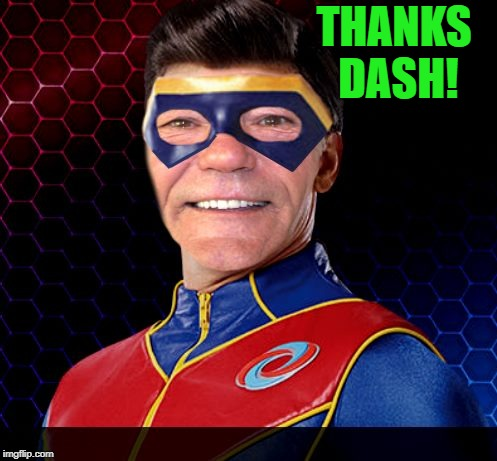 captain lewman | THANKS DASH! | image tagged in captain lewman | made w/ Imgflip meme maker