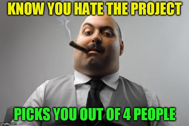 KNOW YOU HATE THE PROJECT PICKS YOU OUT OF 4 PEOPLE | made w/ Imgflip meme maker