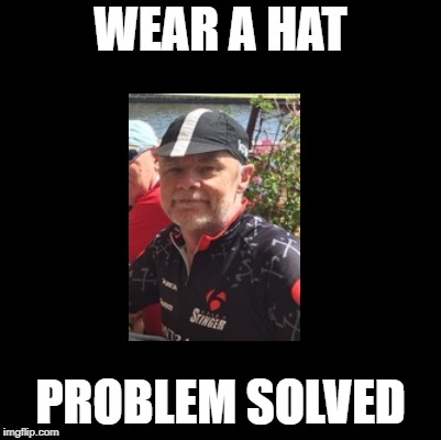 WEAR A HAT PROBLEM SOLVED | made w/ Imgflip meme maker