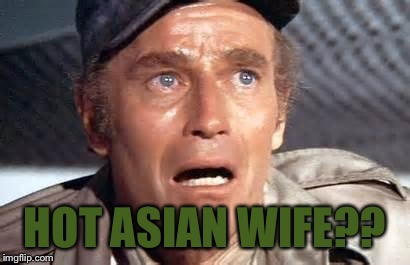 HOT ASIAN WIFE?? | made w/ Imgflip meme maker