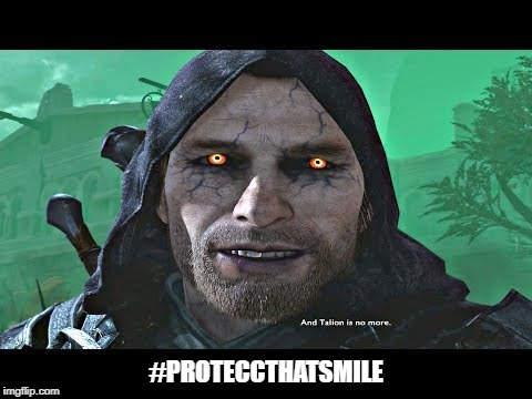 happy talion | #PROTECCTHATSMILE | image tagged in creepy smile | made w/ Imgflip meme maker