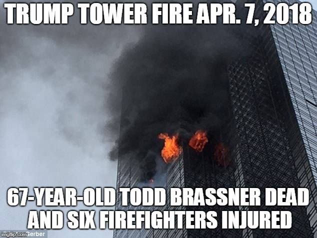 "Second Fire At Trump Tower in 3 month: Trump tweeted ""well built building"" 
