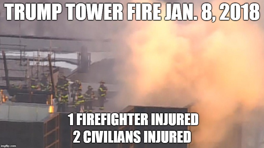"Trump Tower Fire Jan 8, 2018""Small electrical fire"", Eric Trump 