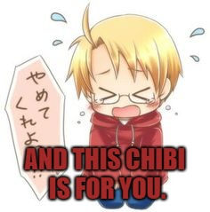 Chibi Cry | AND THIS CHIBI IS FOR YOU. | image tagged in chibi cry | made w/ Imgflip meme maker