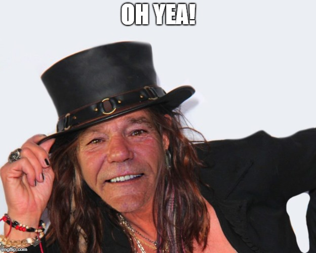 louie tyler | OH YEA! | image tagged in louie tyler | made w/ Imgflip meme maker