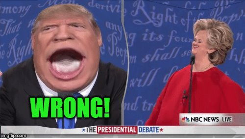 WRONG! | made w/ Imgflip meme maker