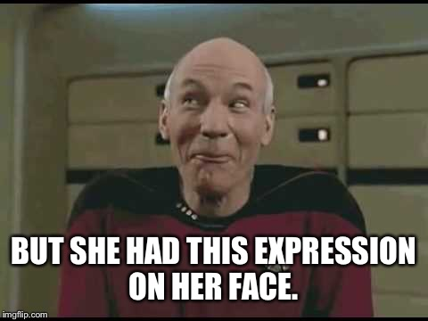 BUT SHE HAD THIS EXPRESSION ON HER FACE. | made w/ Imgflip meme maker