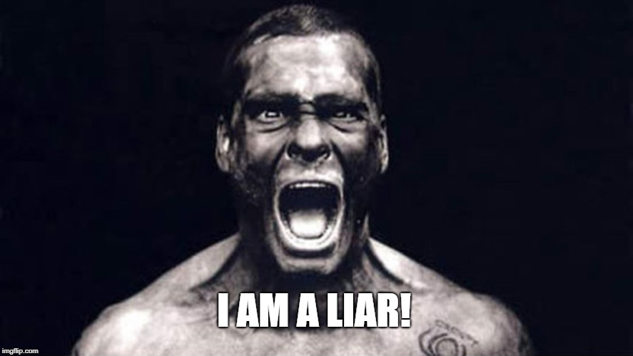 I AM A LIAR! | I AM A LIAR! | image tagged in liar,henry rollins,i am a liar | made w/ Imgflip meme maker