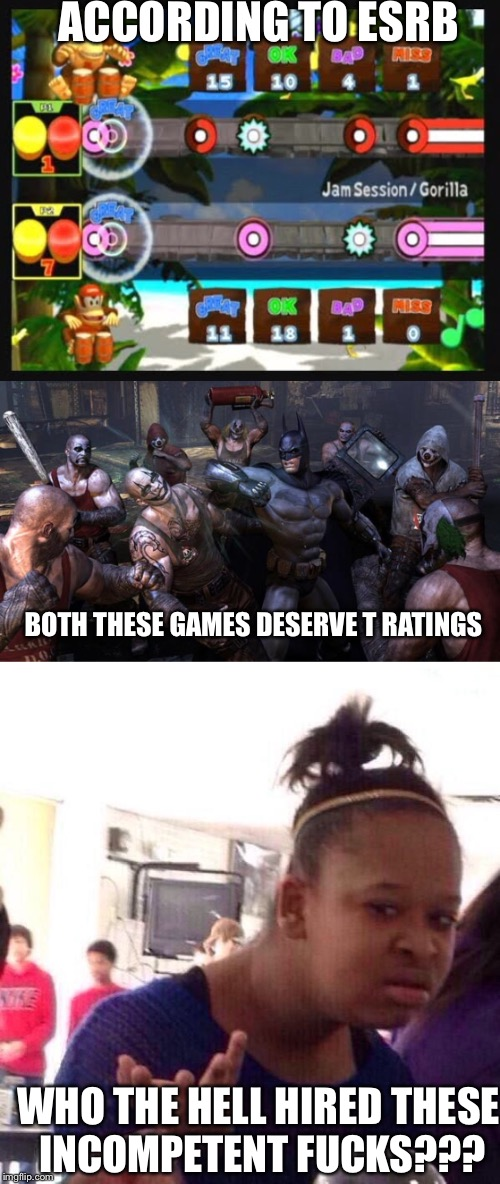 ACCORDING TO ESRB BOTH THESE GAMES DESERVE T RATINGS WHO THE HELL HIRED THESE INCOMPETENT F**KS??? | image tagged in donkey kong,batman,incompetence,idiots | made w/ Imgflip meme maker