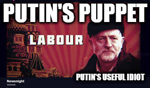 Corbyn - Putin's puppet/useful idiot | PUTIN'S PUPPET PUTIN'S USEFUL IDIOT | image tagged in corbyn eww,putin,putin's puppet,party of haters,communist socialist,useful idiot corbyn | made w/ Imgflip meme maker