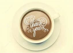 thank you coffee | A | image tagged in thank you coffee | made w/ Imgflip meme maker