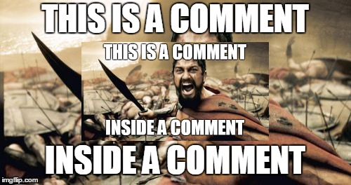THIS IS A COMMENT INSIDE A COMMENT | made w/ Imgflip meme maker