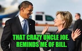 THAT CRAZY UNCLE JOE. REMINDS ME OF BILL. | made w/ Imgflip meme maker