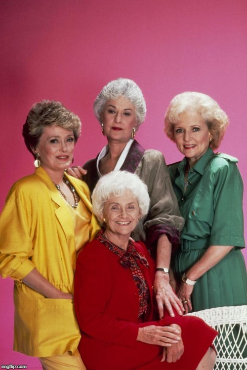 Golden Girls | image tagged in golden girls | made w/ Imgflip meme maker