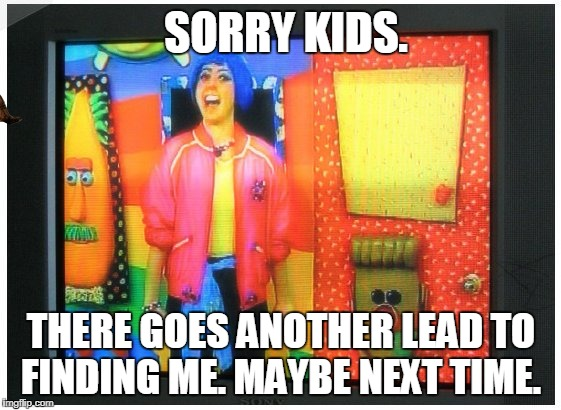 SORRY KIDS. THERE GOES ANOTHER LEAD TO FINDING ME. MAYBE NEXT TIME. | image tagged in my special book,scumbag | made w/ Imgflip meme maker