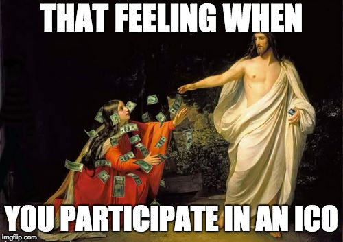 THAT FEELING WHEN YOU PARTICIPATE IN AN ICO | image tagged in cryptocurrency,crypto,jesus | made w/ Imgflip meme maker