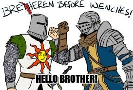 HELLO BROTHER! | made w/ Imgflip meme maker