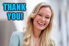 woman laughing | THANK YOU! | image tagged in woman laughing | made w/ Imgflip meme maker
