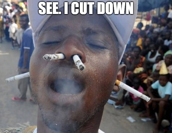 SEE. I CUT DOWN | made w/ Imgflip meme maker