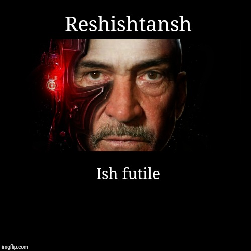 Reshishtansh | Ish futile | image tagged in funny,demotivationals | made w/ Imgflip demotivational maker