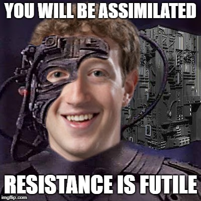image tagged in facebook,mark zuckerberg,the borg | made w/ Imgflip meme maker