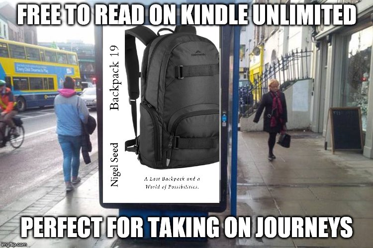 FREE TO READ ON KINDLE UNLIMITED PERFECT FOR TAKING ON JOURNEYS | image tagged in poster in street | made w/ Imgflip meme maker