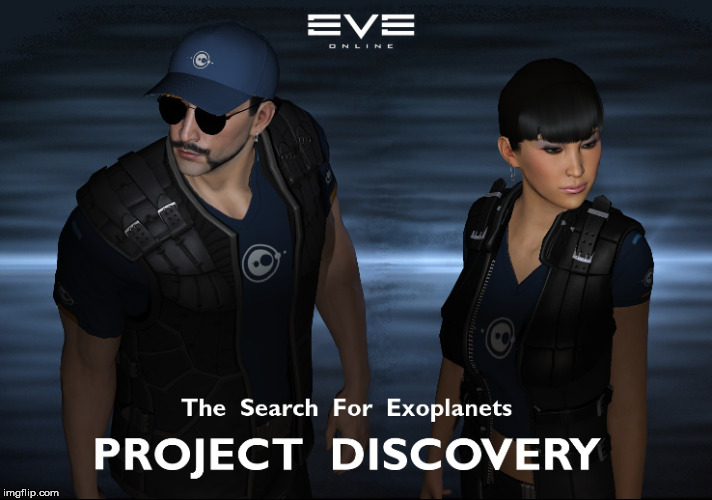 Project Discovery | image tagged in eve online,mmorpg | made w/ Imgflip meme maker