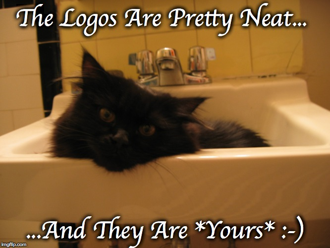sink kitty 2 | The Logos Are Pretty Neat... ...And They Are *Yours* :-) | image tagged in sink kitty 2 | made w/ Imgflip meme maker
