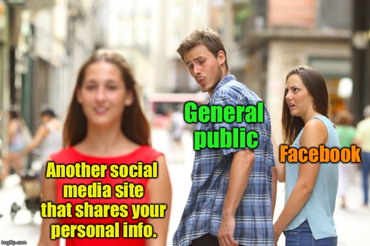 When people drop Facebook due to recent news stories | Another social media site that shares your personal info. General public Facebook | image tagged in memes,distracted boyfriend,facebook,social media,sheep | made w/ Imgflip meme maker