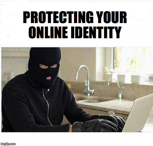 Take That Zuckerberg! | PROTECTING YOUR ONLINE IDENTITY | image tagged in identity,protection,facebook | made w/ Imgflip meme maker