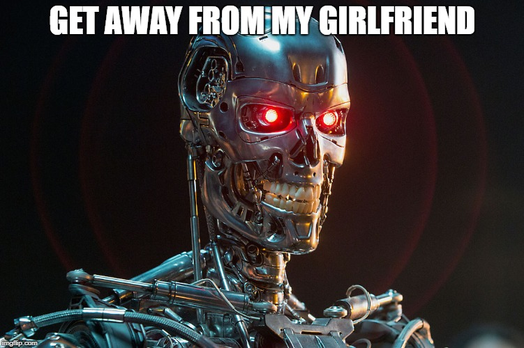 GET AWAY FROM MY GIRLFRIEND | made w/ Imgflip meme maker